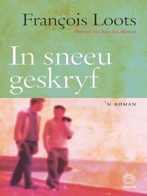 cover image of In sneeu geskryf