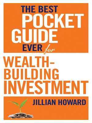 cover image of The Best Pocket Guide Ever for Wealth-building Investment