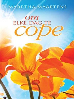 cover image of Om elke dag te cope