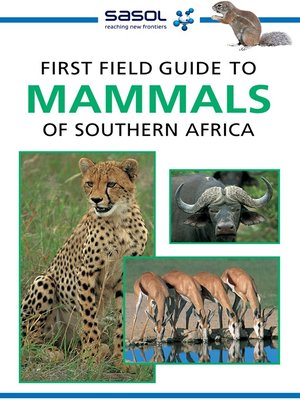 cover image of First Field Guide to Mammals of Southern Africa