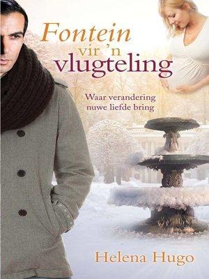 cover image of Fontein vir 'n vlugteling