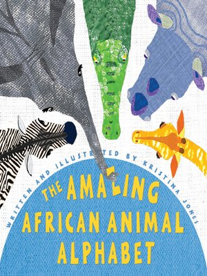 cover image of The Amazing African Animal Alphabet