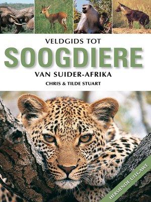 cover image of Veldgids tot Soogdiere van Suider-Afrika