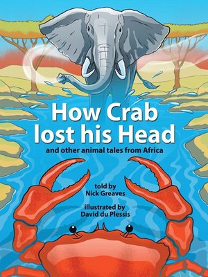 cover image of How Crab Lost his Head