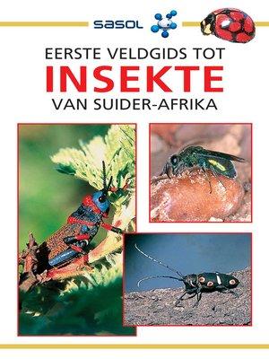cover image of Eerste Veldgids tot Insekte van Suider-Afrika