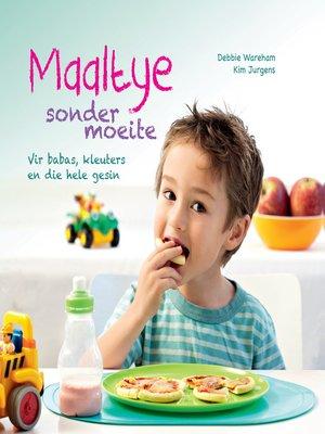 cover image of Maaltye sonder moeite