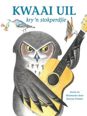 cover image of Kwaai Uil kry 'n Stokperdjie