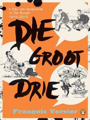 cover image of Die groot drie