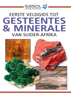 cover image of Eerste Veldgids tot Gesteentes & Minerale van Suider-Afrika