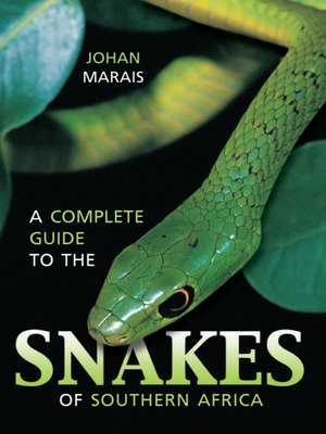 cover image of A Complete Guide to the Snakes of Southern Africa