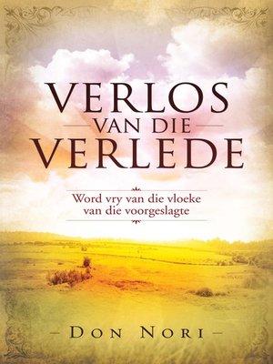 cover image of Verlos van die verlede