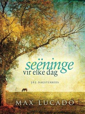 cover image of Seëninge vir elke dag