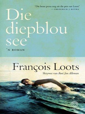 cover image of Die diepblou see