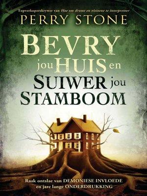 cover image of Bevry jou huis en suiwer jou stamboom