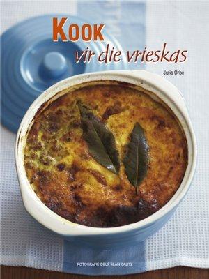 cover image of Kook vir die Vrieskas