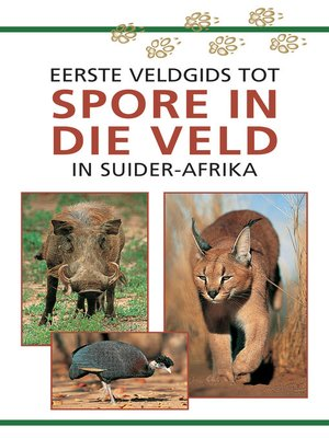 cover image of Eerste Veldgids tot Spore in die veld van Suider Afrika