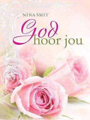 cover image of God hoor jou