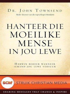 cover image of Hanteer die moelike mense in jou lewe