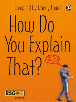 cover image of How Do You Explain That?