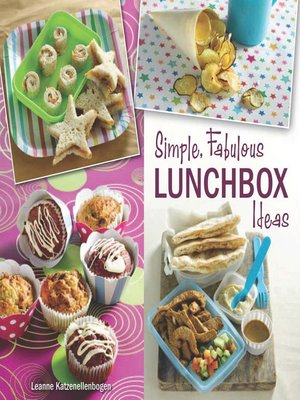 cover image of Simple, Fabulous Lunchbox Ideas