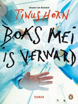 cover image of Boas Mei is verward