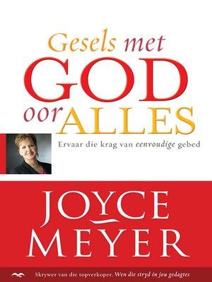 cover image of Gesels met God oor alles