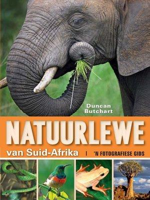 cover image of Natuurlewe van Suid-Afrika 'n Fotografiese Gids