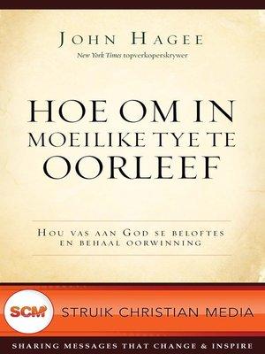 cover image of Hoe om in moeilike tye te oorleef