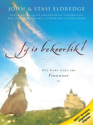 cover image of Jy is Bekoorlik