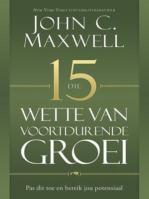 cover image of Die 15 wette van voordurende groei