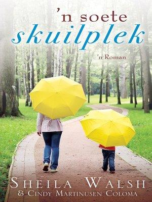 cover image of `n Soete skuilplek