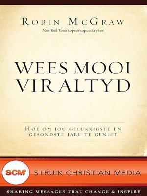 cover image of Wees mooi vir altyd