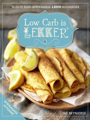 cover image of Low Carb is LEKKER