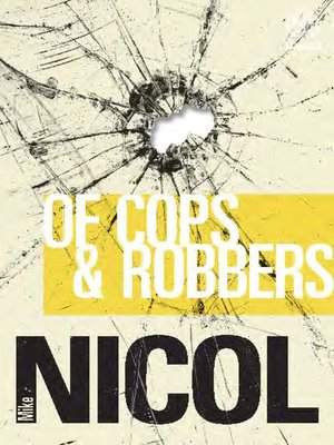 cover image of Of Cops & Robbers