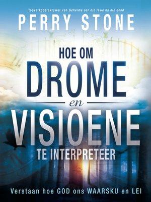 cover image of Hoe om drome en visioene te interpreteer