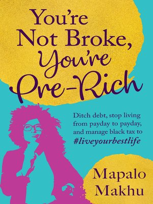 cover image of You're Not Broke, You're Pre-Rich