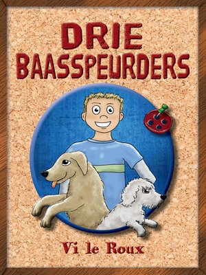 cover image of Drie Baasspeurders