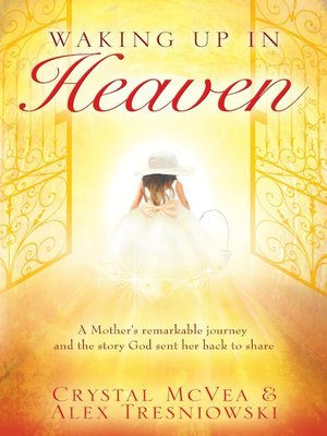 cover image of Waking up in Heaven