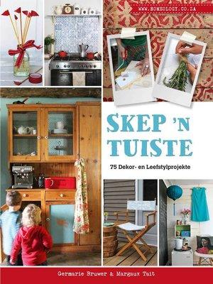 cover image of Skep 'n Tuiste – 75 Dekor- en Leefstylprojekte