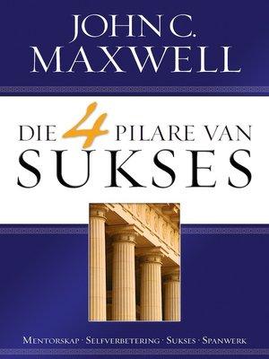 cover image of Die 4 pilare van sukses