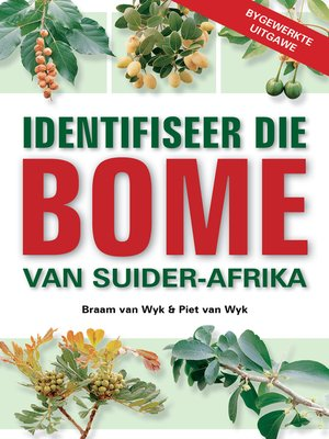 cover image of Identifiseer die Bome van Suider-Afrika