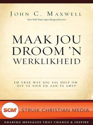 cover image of Maak jou droom 'n werklikheid