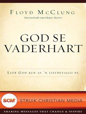 cover image of God se Vaderhart