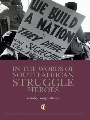 cover image of In the Words of South African Struggle Heroes