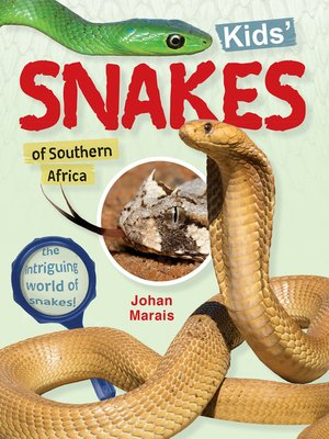 cover image of Kids' snakes of Southern Africa