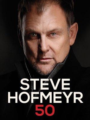 cover image of Steve Hofmeyr 50