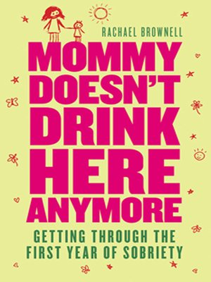 cover image of Mommy Doesn't Drink Here Anymore