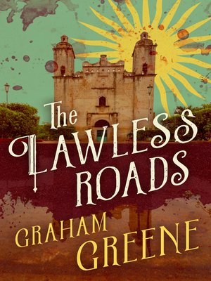 cover image of The Lawless Roads