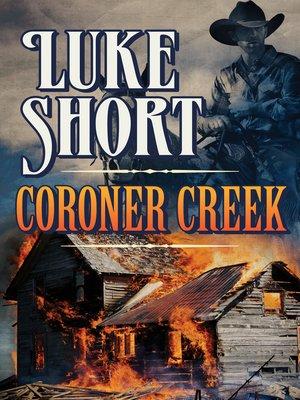 cover image of Coroner Creek
