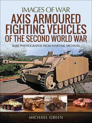 cover image of Axis Armoured Fighting Vehicles of the Second World War